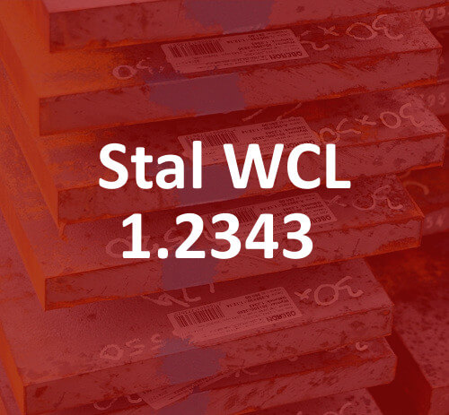 stal do pracy na gorąco 1.2343 WCL stahl hot work tool steel